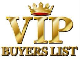 VIP Buyers List, written is bright gold and capital letters.